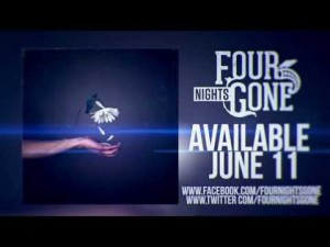 Four Nights Gone Album